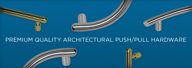 Access Architectural Hardware | Premium Quality Architectural Push/Pull  Hardware
